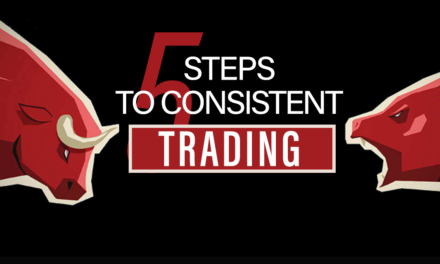5 Steps to Consistent Trading
